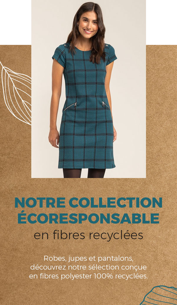 Notre collection écoresponsable en fibre recyclées